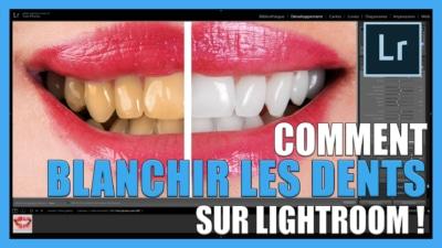 Tutoriel vidéo pour apprendre Comment blanchir les dents sur Lightroom / retouche photo gratuit