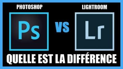 Quelle est la différence entre Photoshop et Lightroom ?